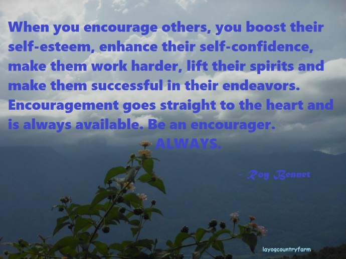 - be an encourager